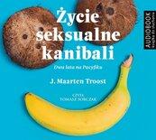 Życie seksualne kanibali. Audiobook