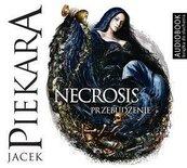 Necrosis. Przebudzenie. Audiobook