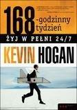 168-godzinny tydzień.Żyj w pełni 24/7. Kevin Hogan