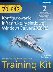 Egzamin MCTS 70-642 Konfigurowanie infrastruktury sieciowej Windows Server 2008 R2 Training Kit z płytą CD