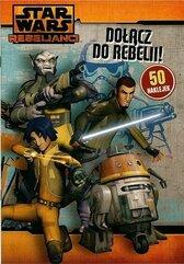 Star Wars. Dołącz do rebelii!