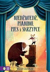 Niedźwiedź, pianino, pies i skrzypce