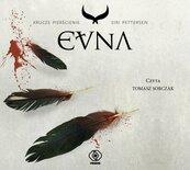 Krucze pierścienie T.3 Evna. Audiobook