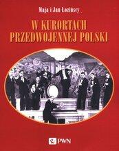 W kurortach przedwojennej Polski