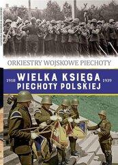 Wielka Księga Piechoty Polskiej Tom 57