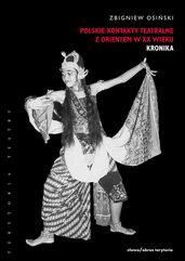 Polskie kontakty teatralne z Orientem w XX wieku
