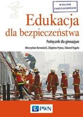 Edukacja dla bezpieczeństwa Podręcznik dla gimnazjum