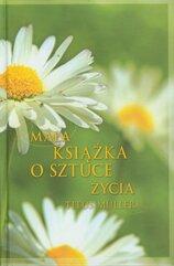 Mała książka o sztuce życia