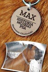 Max. Historia mojego psa