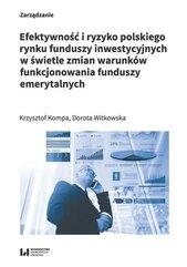 Efektywność i ryzyko polskiego rynku funduszy...