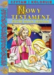 Czytam i koloruję NT Życie Pana Jezusa