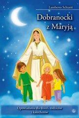 Dobranocki z Maryją. Opowiadania dla dzieci...