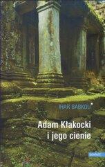 Adam Kłakocki i jego cienie