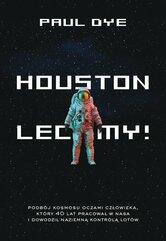 Houston lecimy!