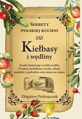 Kiełbasy i wędliny. Sekrety polskiej kuchni