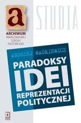 Paradoksy idei prezentacji politycznej
