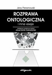 Rozprawa ontologiczna i inne eseje