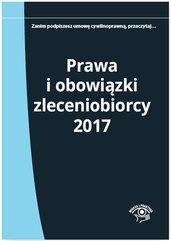 Prawa i obowiązki zleceniobiorcy 2017