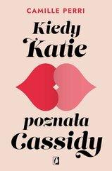 Kiedy Katie poznała Cassidy