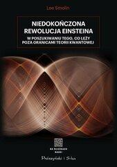 Niedokończona rewolucja Einsteina