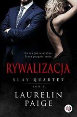 Slay Quartet Tom 1 Rywalizacja