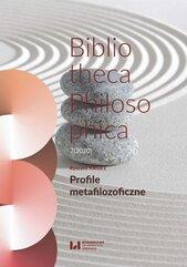 Profile metafilozoficzne. Bibliotheca Philosophica 7(2020)