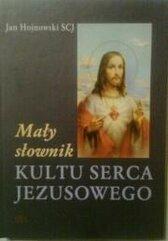 Mały słownk Kultu Serca Jezusowego