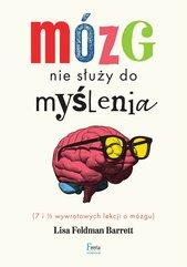 Mózg nie służy do myślenia