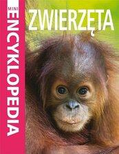 Mini Encyklopedia Zwierzęta