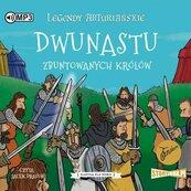 Legendy arturiańskie T.4 Dwunastu... CD