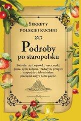 Podroby po staropolsku. Sekrety polskiej kuchni