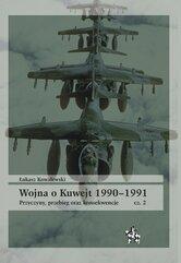 Wojna o Kuwejt 1990-1991 Część 2