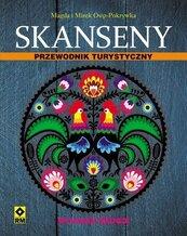 Skanseny. Przewodnik turystyczny Wyd.II