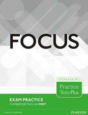 Focus Exam Practice. Cambridge English Firsty