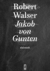Jakob von Gunten. Dziennik