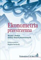 Ekonometria przestrzenna. Metody i modele...