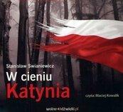 W cieniu Katynia. Audiobook