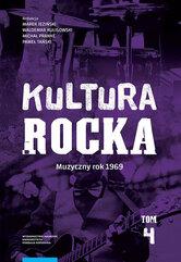 Kultura rocka 4 Muzyczny rok 1969