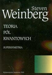 Teoria pól kwantowych Tom 3 Supersymetria