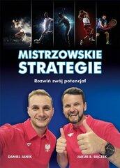 Mistrzowskie strategie. Rozwiń swój potencjał