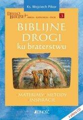Biblijne drogi ku braterstwu