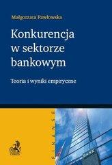 Konkurencja w sektorze bankowym