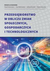 Przedsiębiorstwo w obliczu zmian społecznych, gospodarczych i technologicznych