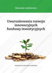 Uwarunkowania rozwoju innowacyjnych funduszy..