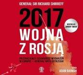 2017: Wojna z Rosją. Audiobook