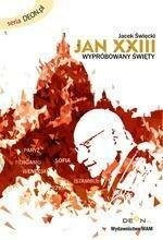 Jan XXIII. Święty wypróbowany