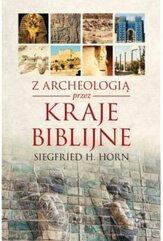 Z archeologią przez kraje biblijne