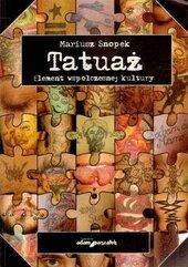Tatuaż Element współczesnej kultury