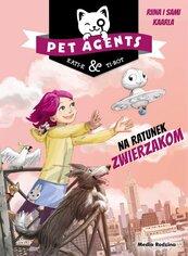 Pet Agents Na ratunek zwierzakom