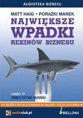 Największe wpadki rekinów biznesu cz.4 Audiobook